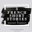 3 french short stories by Gustave Flaubert