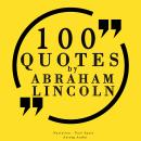 100 quotes by Abraham Lincoln Audiobook