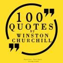 100 quotes by Winston Churchill Audiobook