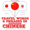 Travel words and phrases in Mandarin Chinese, Jm Gardner