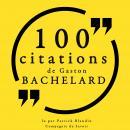 100 citations Gaston Bachelard: Collection 100 citations Audiobook