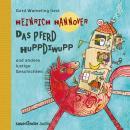 Das Pferd Huppdiwupp und andere lustige Geschichten (Autorisierte Lesefassung) Audiobook