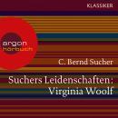 Suchers Leidenschaften: Virginia Woolf - Eine Einführung in Leben und Werk (Feature) Audiobook