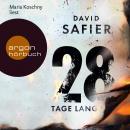28 Tage lang (Gekürzte Fassung) Audiobook