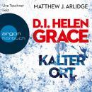D.I. Helen Grace: Kalter Ort (Gekürzte Lesefassung) Audiobook