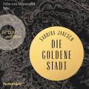 Die goldene Stadt (Autorisierte Lesefassung) Audiobook
