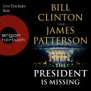 The President is Missing (Ungekürzte Lesung Audiobook