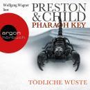 Pharaoh Key - Tödliche Wüste (Gekürzte Lesung) Audiobook