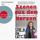 Szenen aus dem Herzen - Unser Leben für das Klima (Ungekürzte Lesung) Audiobook