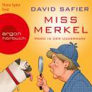 Miss Merkel - Mord in der Uckermark (Gekürzt) Audiobook