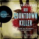 Der Countdown-Killer - Nur du kannst ihn finden (Gekürzte Lesung) Audiobook