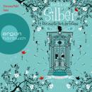 Silber - Das zweite Buch der Träume - Dream a Little Dream (Ungekürzte Fassung) Audiobook