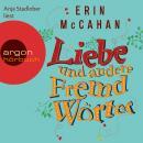 Liebe und andere Fremdwörter (Autorisierte Lesefassung) Audiobook