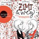 Zimt und weg - Die vertauschten Welten der Victoria King (Autorisierte Lesefassung) Audiobook