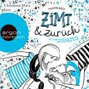 Zimt und zurück (Autorisierte Lesefassung) Audiobook
