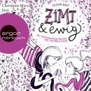 Zimt und ewig - Die vertauschten Welten der Victoria King (Autorisierte Lesefassung) Audiobook