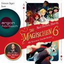 Die magischen Sechs - Mr Vernons Zauberladen (Autorisierte Lesefassung) Audiobook