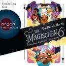 Die Magischen Sechs - Madame Esmeraldas Geheimnis (Gekürzte Lesung) Audiobook