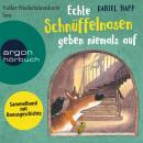 Echte Schnüffelnasen geben niemals auf (Gekürzte Lesung) Audiobook