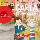Carla Chamäleon: Oh Schreck, ich bin weg! - Chamäleon Girl, Band 1 (Ungekürzte Lesung) Audiobook
