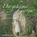 Der geheime Garten (Gekürzte Lesung) Audiobook