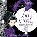 Ada von Goth und die Geistermaus (Gekürzt) Audiobook
