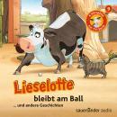Lieselotte Filmhörspiele, Folge 9: Lieselotte bleibt am Ball (Vier Hörspiele) Audiobook