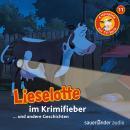 Lieselotte Filmhörspiele, Folge 11: Lieselotte im Krimifieber (Vier Hörspiele) Audiobook