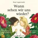 Wann sehen wir uns wieder? (Ungekürzte Lesung) Audiobook