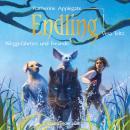 Endling, Weggefährten und Freunde - Die Endling-Trilogie, Band 2 (Ungekürzte Lesung) Audiobook