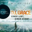 D.I. Helen Grace: Eine lebt, einer stirbt (Ungekürzte Lesung) Audiobook