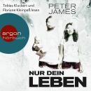 Nur dein Leben - Psychothriller (Ungekürzte Lesung) Audiobook