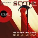 Scythe - Die Hüter des Todes (Ungekürzte Lesung) Audiobook