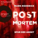 Post Mortem - Spur der Angst (Ungekürzte Lesung) Audiobook