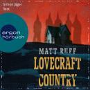 Lovecraft Country (Ungekürzte Lesung) Audiobook