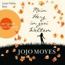 Mein Herz in zwei Welten (Ungekürzte Lesung) Audiobook