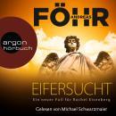 Eifersucht - Ein neuer Fall für Rachel Eisenberg (Ungekürzte Lesun Audiobook