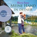 Meine Hand in deiner (Ungekürzte Lesung) Audiobook
