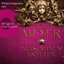Die Krone der Sterne - Maschinengötter (Ungekürzte Lesung) Audiobook