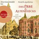 Das Erbe der Altendiecks - Eine Uhrmacher-Saga (Ungekürzte Lesung) Audiobook