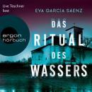 Das Ritual des Wassers - Inspector Ayala ermittelt, Band 2 (Ungekürzte Lesung) Audiobook
