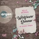In deinen Armen - Wildflower Summer, Band 1 (Ungekürzte Lesung) Audiobook
