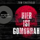 Hier ist Gomorrha (Ungekürzte Lesung) Audiobook