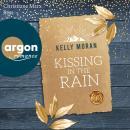 Kissing in the Rain (Ungekürzt) Audiobook