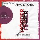 Mörderfinder - Die Spur der Mädchen - Max Bischoff, Band 1 (Gekürzt) Audiobook