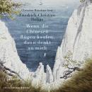 Wenn die Chinesen Rügen kaufen, dann denkt an mich (Ungekürzte Lesung) Audiobook