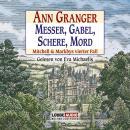 Messer, Gabel, Schere, Mord - Mitchell & Markbys vierter Fall (Gekürzt) Audiobook