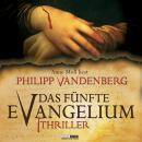Das fünfte Evangelium Audiobook