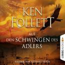 Auf den Schwingen des Adlers (Gekürzt) Audiobook