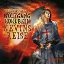 Kevin von Locksley, Teil 2: Kevins Reise Audiobook